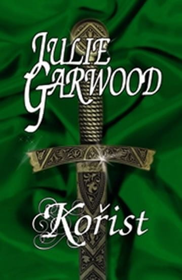 Garwood Julie: Kořist