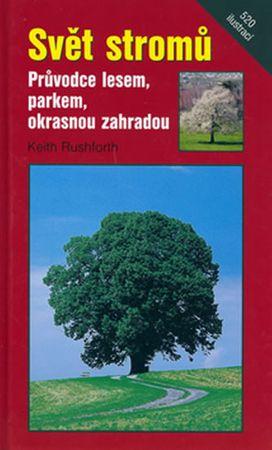 Ruhforth Keith: Svět stromů