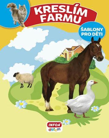 Bulackij Svjatoslav: Kreslím Farmu - šablony pro děti
