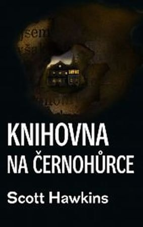 Hawkins Scott: Knihovna na Černohůrce