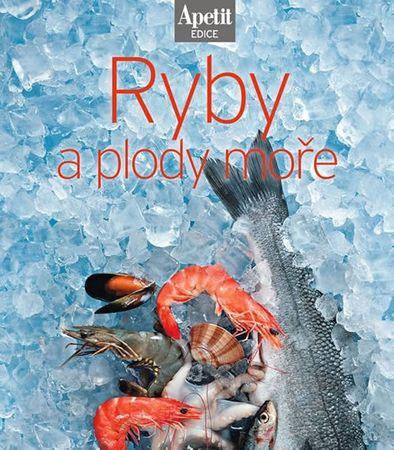 Ryby a plody moře (Edice Apetit)