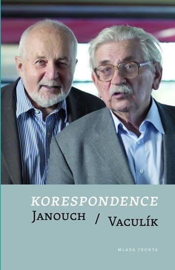 Janouch František, Vaculík Ludvík: Korespondence Janouch / Vaculík