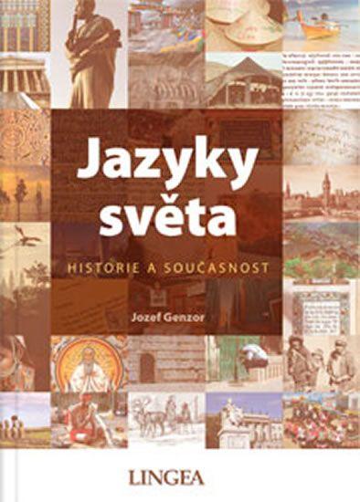 Genzor Jozef: Jazyky světa - Historie a současnost