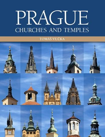 Vučka Tomáš: Prague Churches and Temples (anglicky)