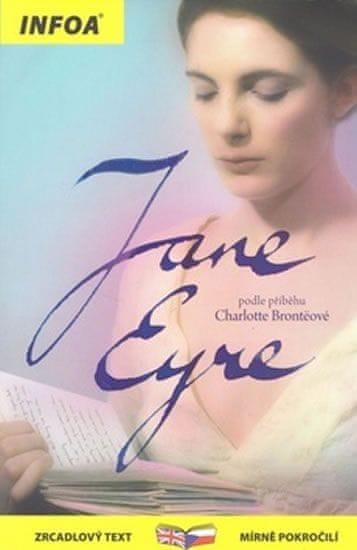 Brontëová Charlotte: Jana Eyrová / Jane Eyre - Zrcadlová četba