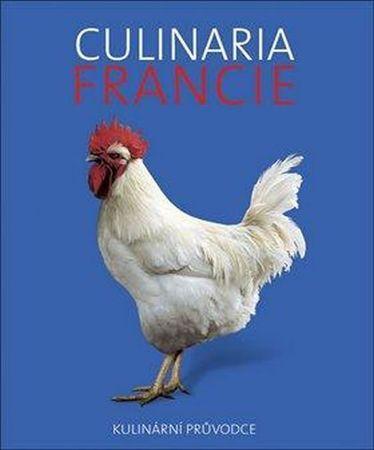 Dominé André: Culinaria Francie - Kulinární průvodce