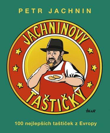Jachnin Petr: Jachninovy taštičky. 100 nejlepších taštiček z Evropy