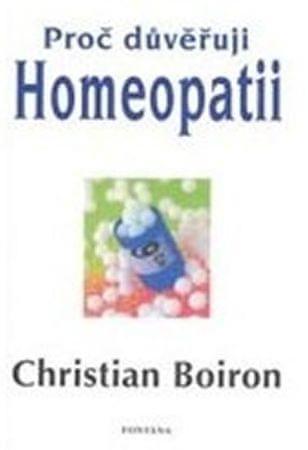 Boiron Christian: Proč důvěřuji homeopatii