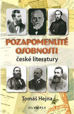 Hejna Tomáš: Pozapomenuté osobnosti české literatury