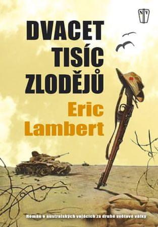 Lambert Eric: Dvacet tisíc zlodějů