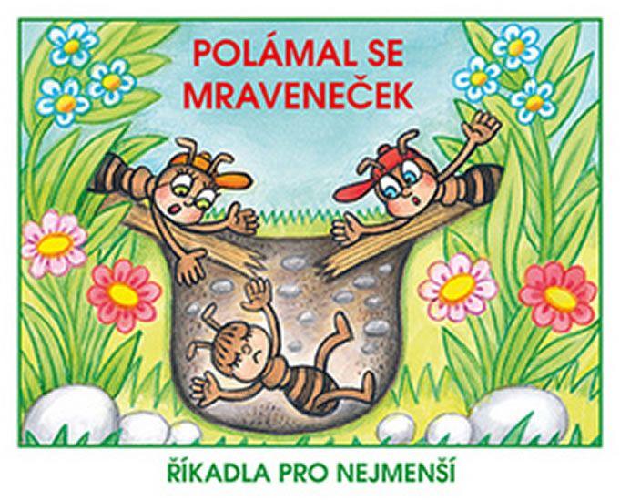 Kožíšek Josef: Polámal se mraveneček - Říkadla pro nejmenší