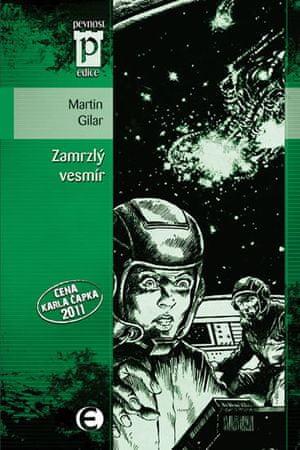 Gilar Martin: Zamrzlý vesmír (Edice Pevnost)