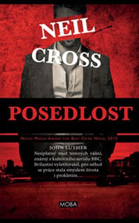Cross Neil: Posedlost