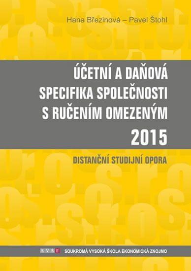 Březinová Hana, Štohl Pavel,: Účetní a daňová specifika s.r.o. 2015