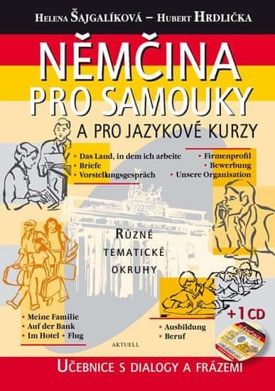 Šajgalíková Helena, Hrdlička Hubert: Němčina pro samouky a pro jazykové kurzy + CD