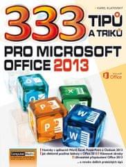 Klatovský Karel: 333 tipů a triků pro MS Office 2013