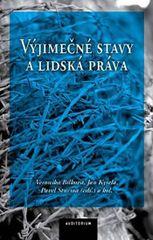 Bílková Veronika, Kysela Jan, Šturma Pav: Výjimečné stavy a lidská práva