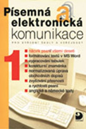 Kroužek Jiří, Kuldová Olga: Písemná a elektronická komunikace 1 pro SŠ a veřejnost