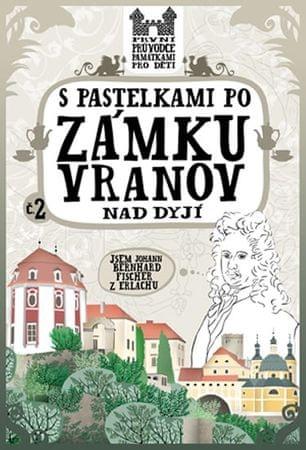 Chupíková Eva: S pastelkami po zámku Vranov nad Dyjí