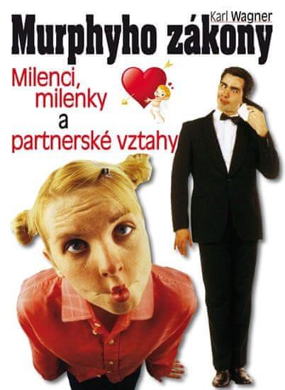 Wagner Karel: Murphyho zákony - Milenci, milenky a partnerské vztahy