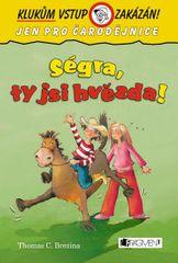 Brezina Thomas: Ségra, ty jsi hvězda! - Klukům vstup-2.v