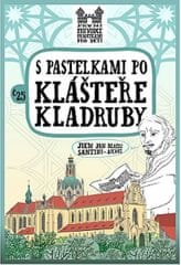 Chupíková Eva: S pastelkami po klášteře Kladruby