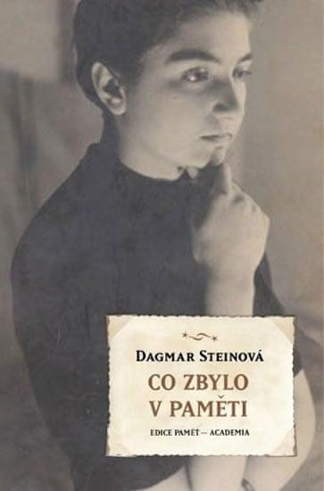 Steinová - Friedová Dagmar: Co zbylo v paměti