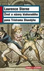 Sterne Laurence: Život a názory blahorodého Tristrama Shandyho