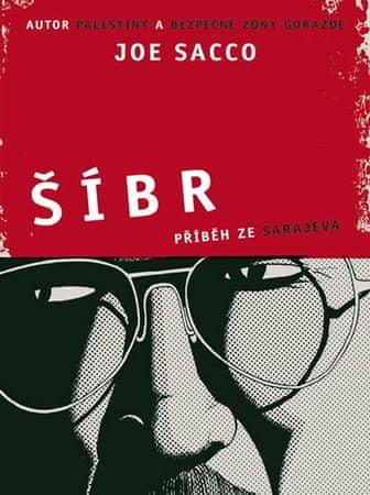 Sacco Joe: Šíbr - Příběh ze Sarajeva - komiks