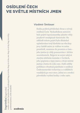 Šmilauer Vladimír: Osídlení Čech ve světle místních jmen