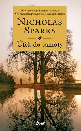 Sparks Nicholas: Útěk do samoty