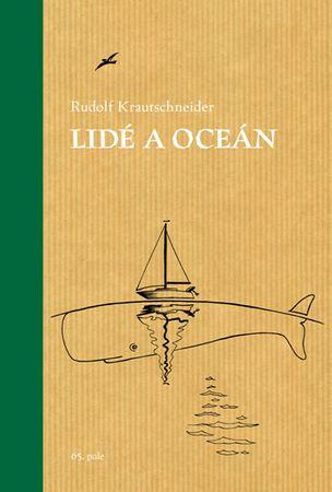 Krautschneider Rudolf: Lidé a oceán