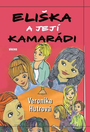 Hutrová Veronika: Eliška a její kamarádky