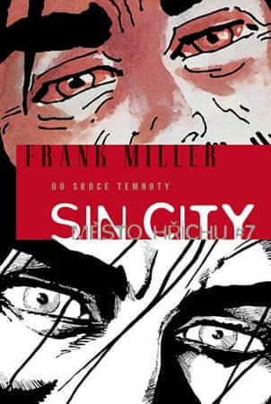 Miller Frank: Sin City 7 - Do srdce temnoty