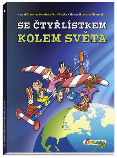 Chvojka Petr, Havelka Stanislav, Němeček: Se Čtyřlístkem kolem světa