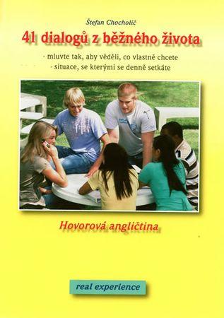 Chocholič Štefan: 41 dialogů z běžného života - Hovorová angličtina