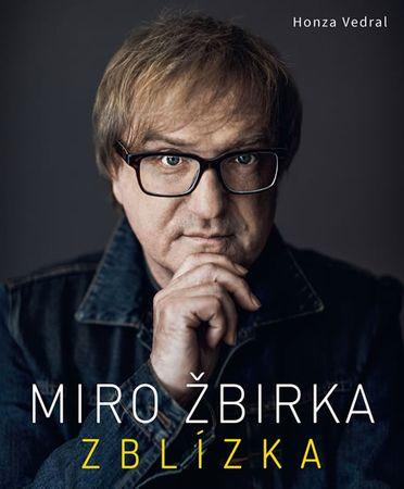 Vedral Honza: Miro Žbirka - Zblízka
