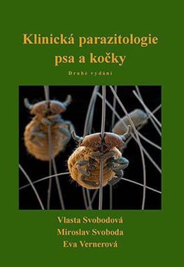 Svobodová Vlasta, Svoboda Miroslav, Vern: Klinická parazitologie psa a kočky