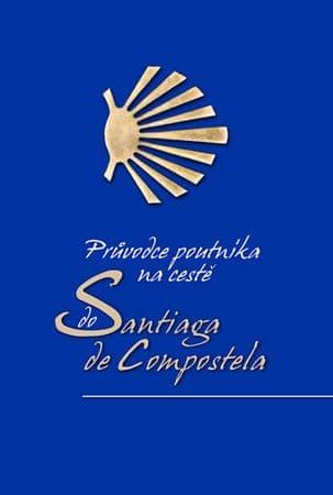 Scotti Alberto Douglas: Průvodce poutníka po cestě do Santiaga de Compostela