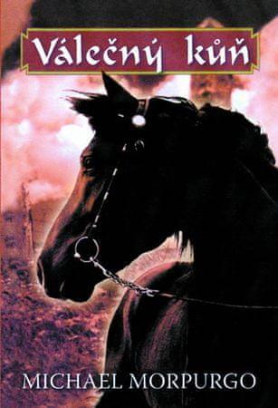 Morpurgo Michael: Válečný kůň