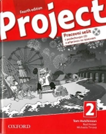 Hutchinson, T.; Hardy-Gould, J.; Trnová,: Project Fourth Edition 2 Pracovní sešit s poslechovým CD a
