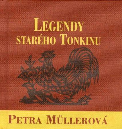 Müllerová Petra, Dong Ho: Legendy starého Tonkinu