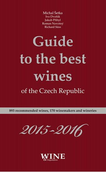 kolektiv autorů: Guide to the best wines of the Czech Republic 2015-2016