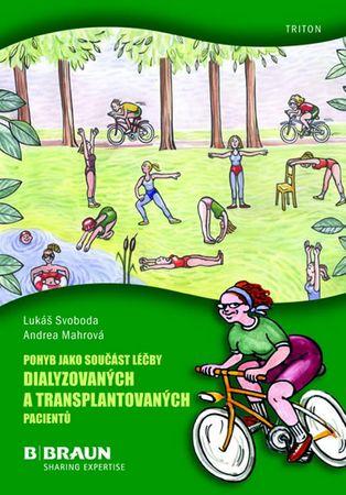 Svoboda Lukáš: Pohyb jako součást léčby dialyzovaných a transplantovaných pacientů