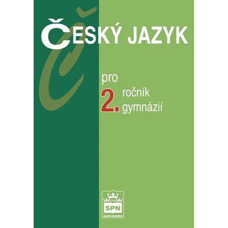Kostečka Jiří: Český jazyk pro 2.ročník gymnázií