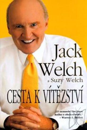 Welch Jack: Cesta k vítězství
