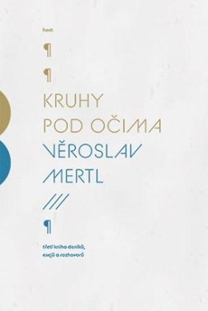 Mertl Věroslav: Kruhy pod očima