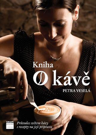 Veselá Petra: Kniha o kávě