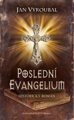 Vyroubal Jan: Poslední evangelium