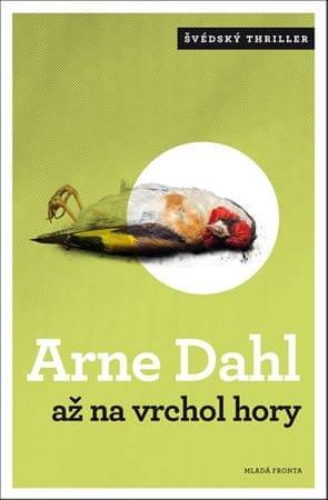 Dahl Arne: Až na vrchol hory